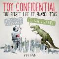 Toy Confidential The Secret Life of Snarky Toys