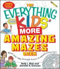 Everything Kids More Amazing Mazes Book