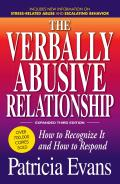 Verbally Abusive Relationship How to Recognize It & How to Respond Expanded Third Edition