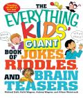Everything Kids Giant Book of Jokes Riddlesd Brain Teasers