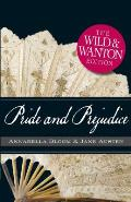 Pride & Prejudice The Wild & Wanton Edition