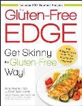 The Gluten-Free Edge: Get Skinny the Gluten-Free Way!