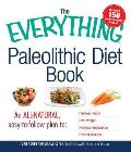 Everything Paleolithic Diet Book Improve Your Health Lost Weight & Increase Endurance All by Eating Naturally