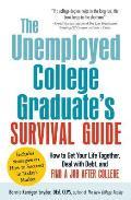 Unemployed College Graduates Survival Guide