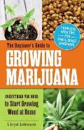 Beginners Guide to Growing Marijuana