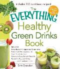 Everything Healthy Green Drinks Book