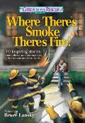 Where There's Smoek, There's Fire!: 10 Inspiring Stories about Clever and Courageous Girls from Around the World