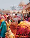 Through The Lens Of Anthropology An Introduction To Human Evolution & Culture