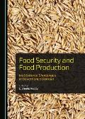 Food Security and Food Production: Institutional Challenges in Governance Domain