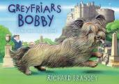 Greyfriars Bobby: the Classic Story of the Most Famous Dog in Scotland
