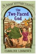 The Two-Faced God: The Roman Mystery Scrolls 4