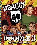 Deadly Doodlebook 3