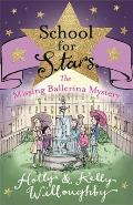 School for Stars 6: The Missing Ballerina Mystery