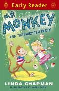 MR Monkey and the Fairy Tea Party (Early Reader)
