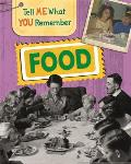 Tell Me What You Remember: Food