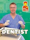 Here to Help: Dentist