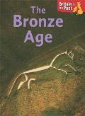 Britain in the Past: Bronze Age