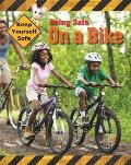 Keep Yourself Safe: Being Safe on a Bike
