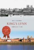 Kings Lynn Through Time