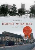 Barnet & Hadley Through Time