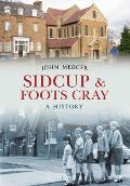 Sidcup & Foots Cray: a History