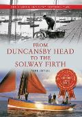 From Duncansby Head To the Solway Firth: the Fishing Industry Through Time