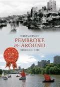 Pembroke & Around Through Time