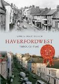 Haverfordwest Through Time