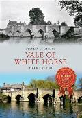 Vale of White Horse Through Time