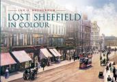 Lost Sheffield in Colour