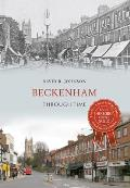 Beckenham Through Time