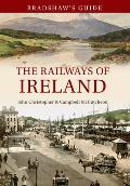 Bradshaw's Guide the Railways of Ireland: Volume 8