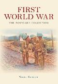 First World War the Postcard Collection