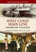 Bradshaw's Guide West Coast Main Line Manchester to Glasgow: Volume 10
