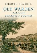 Old Warden: Tales of Tenants and Squires