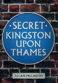 Secret Kingston Upon Thames