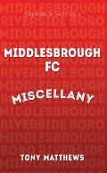 Middlesbrough FC Miscellany