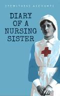 Eyewitness Accounts Diary of a Nursing Sister