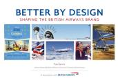 Better by Design: Shaping the British Airways Brand