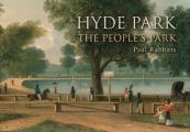 Hyde Park: The People's Park