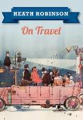 Heath Robinson on Travel