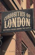 Curiosities of London: Historical Walks Around the Capital