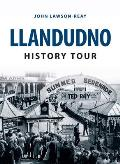 Llandudno History Tour
