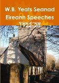 W.B. Yeats Seanad Eireann Speeches 1922-28