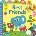 Best Friends: a Little Tab Book for Older Babies