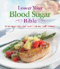 Lower Your Blood Sugar Bible