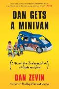 Dan Gets a Minivan Life at the Intersection of Dude & Dad