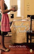Angelinas Bachelors A Novel with Food