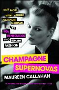 Champagne Supernovas Kate Moss...