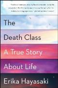 Death Class A True Story about Life